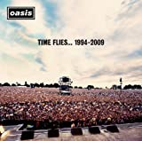 Time Flies 1994-2009 Oasis