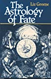 The Astrology of Fate