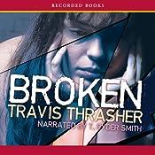 Broken | [Travis Thrasher]