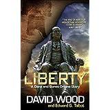 Liberty: A Dane and Bone Origins Story (Dane Maddock Origins Book 5)