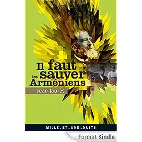Il faut sauver les Arm�niens (La Petite Collection t. 518)