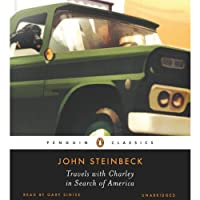 Travels with Charley in Search of America (       UNABRIDGED) by John Steinbeck Narrated by Gary Sinise