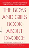 The Boys and Girls Book about Divorce (0553276190) by Gardner, Richard A.
