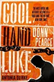 img - for Cool Hand Luke by Pearce, Donn (2011) Paperback book / textbook / text book