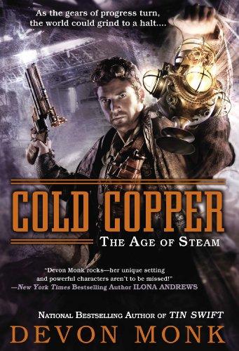 Cold Copper: The Age of Steam by Devon Monk