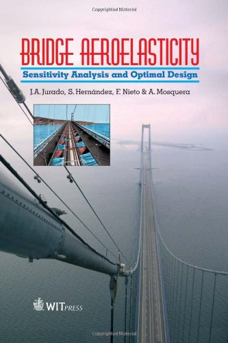 Bridge Aeroelasticity: Sensitivity Analysis and Optimum Design (High Performance Structures and Materials)
