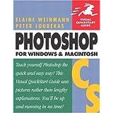 Photoshop CS for Windows and Macintosh: Visual Quickstart Guide (Visual QuickStart Guides)by Elaine Weinmann