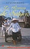 echange, troc Raymond Reding - Le roman de Saigon