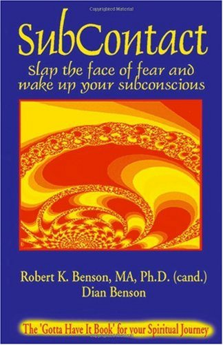 Subcontact: Slap the face of fear and wake up your subconscious