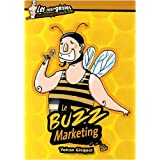 Le Buzz marketingpar Yohan Gicquel