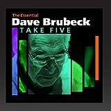 Take Five (The Essential Dave Brubeck)
