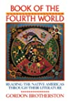 Book of the Fourth World: Reading the...