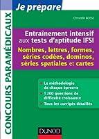 Entraînement intensif aux tests d'aptitude IFSI - Nombres, Lettres, Formes, Dominos, Cartes