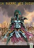 La guerre des Dieux, Tome 1 : De bruit et de fureur...