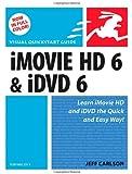 iMovie HD 6 and iDVD 6 for Mac OS X