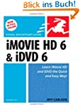 iMovie HD 6 & iDVD 6 for Mac OS X (Vi...