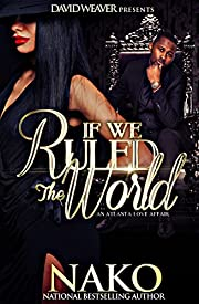 If We Ruled The World: An Atlanta Love Affair