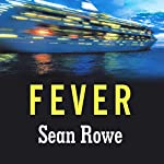 Fever | Sean Rowe