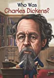 img - for Who Was Charles Dickens? book / textbook / text book