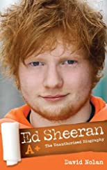 Ed Sheeran - the Biography