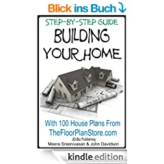 Step By Step Guide Building your Home With 100 House plans from The Floor Plan Store (Contractor Spec House Plans Book 64) (English Edition)