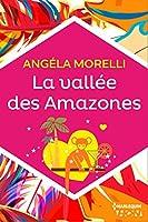 La vall�e des Amazones (HQN)