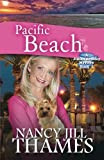 img - for Pacific Beach: A Jillian Bradley Mystery, Book 5 book / textbook / text book