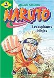 echange, troc Masashi Kishimoto - Naruto, Tome 2 : Les aspirants Ninjas