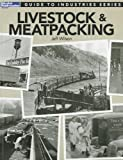 Guide to Industries Series: Livestock & Meatpacking (Model Railroader)