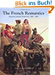 The French Romantics: Literature and...