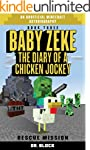 Baby Zeke: Rescue Mission: The diary...