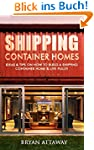 Shipping Container Homes. 50 Ideas &...