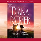 Tough to Tame: A Long, Tall Texans Story | [Diana Palmer]