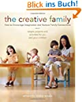 The Creative Family: How to Encourage...