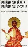 echange, troc Alphonse Goettmann - Priere de Jesus, Priere Du Coeur