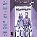 Smoke and Mirrors (       UNABRIDGED) by Tanya Huff Narrated by Brian Sutherland