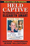 Held Captive: The Kidnapping and Rescue of Elizabeth Smart