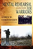 Mental Rehearsal For Warriors (Meditation) (Volume 2)