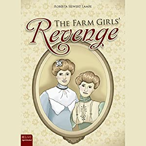 The Farm Girls' Revenge Audiobook