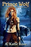 img - for Prince Wolf: Saga of the Black Wolf, Book Three book / textbook / text book