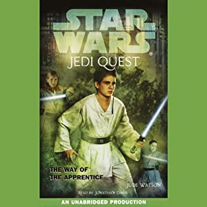 Star Wars: Jedi Quest, Book 1: The Way of the Apprentice | [Jude Watson]
