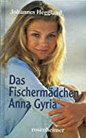 Das Fischermädchen Anna Gyria © Amazon
