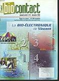 BIOCONTACT, MENSUEL N°131, DECEMBRE 2003. LA BIO-ELECTRONIQUE DE VIENCENT / LES JEUX COOPERATIFS / LES MAGASINS BIO EN FRANCE / LES CITOYENS AU SECOURS DES SEMENCES / ......