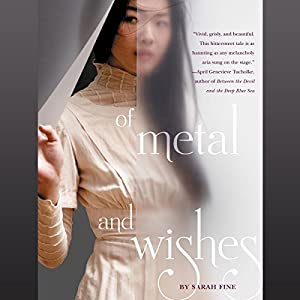 Of Metal and Wishes Audiobook