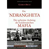 """Die Ndranghetavon """"Gudrun Dietz"""""""