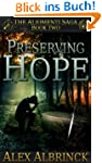 Preserving Hope (The Aliomenti Saga -...