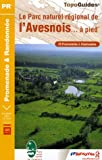 echange, troc FFRP - Le Parc naturel régional de l'Avesnois... à pied : 29 promenades et randonnées, Le sentier GR de Pays Val de Sambre et Marbr