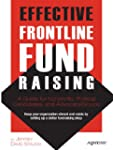 Effective Frontline Fundraising: A Gu...