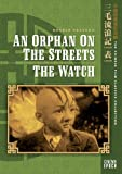 Orphan on the Streets / Watch [DVD] [Region 1] [US Import] [NTSC]