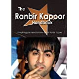 The Ranbir Kapoor Handbook - Everything You Need to Know about Ranbir Kapoor